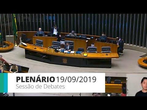 Plenário - Sessão de debates - 19/09/19 - 14:00