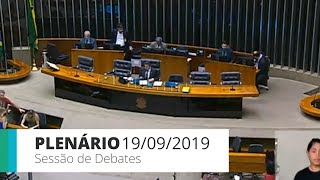 Plenário - Sessão de debates do Plenário - 19/09/2019 14:00