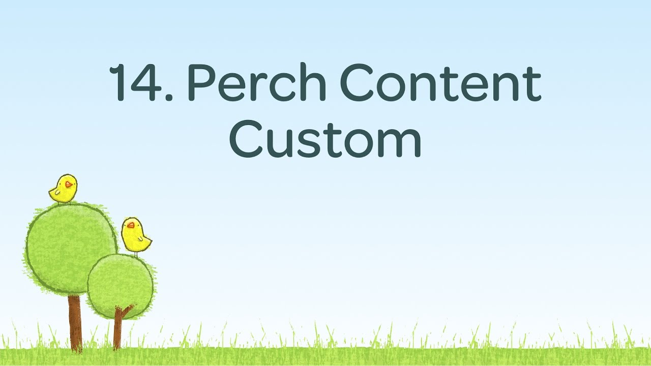 The perch_content_custom function