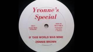 DENNIS BROWN – If This World Was Mine [1982]