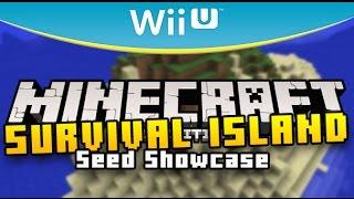 Minecraft Wii U - SURVIVAL ISLAND SEED - Showcase ( Best Seeds on Nintendo Wii U )