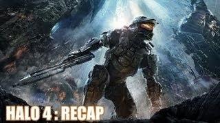Halo 4 : Recap Rebooted