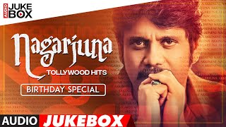 Nagarjuna Tollywood Hits Audio Songs Jukebox -  Birthday Special | Telugu Old Super Hit Songs
