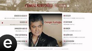 Sessizce (Cengiz Kurtoğlu) Official Audio #sessizce #cengizkurtoğlu - Esen Müzik