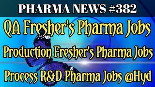 PHARMA NEWS #382 || CHEMVEDA MSN LABS VITAL Pharma Jobs For Freshers & Experience #PharmaGuide