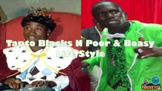 Tanto Blacks & Poor & Boasy - LifeStyle (Audio)