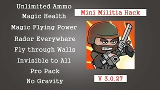 Mini Militia v3.0.27 unlimited hack 2017 [ No Root ]
