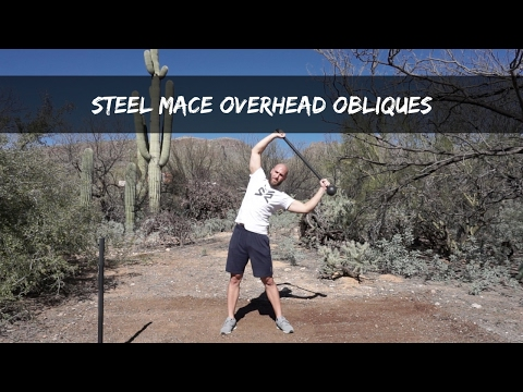 Steel Mace Overhead Obliques