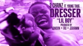 @SlowDiiinneDC  x 2Chainz x Young Thug - Dresser (LIL BOY!) CS