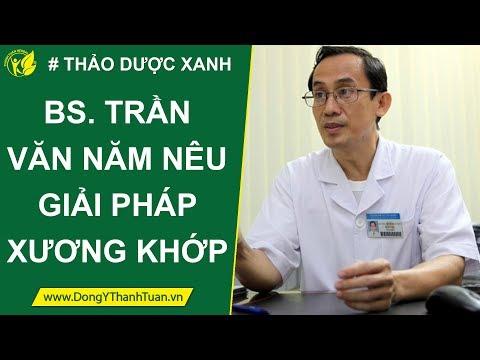 Giải pháp cho bệnh thoái hóa khớp | Bác sĩ CKII Trần Văn Năm – Viện Y Dược học Dân tộc TPHCM