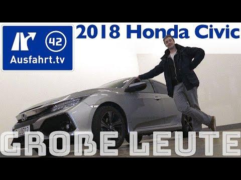 2018 Honda Civic Schrägheck für große Personen? Ausfahrt.tv hilft.