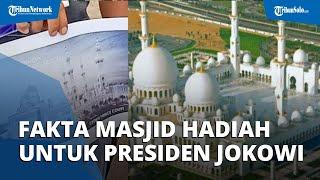 Disebut Termahal di Indonesia, Ini 4 Fakta Masjid Hadiah dari Pangeran Arab untuk Jokowi di Solo