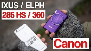 Canon IXUS 285 HS | ELPH 360 vs iPhone | still worth to get this camera? photo and video test