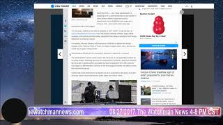 The Watchman News 08/27/2017 Trump Expected to Lift Ban on Military Gear to Local Police