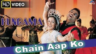 Chain Aap Ko HD Full Video Song  Hungama  Akshaye Khanna Rimi Sen Paresh Rawal