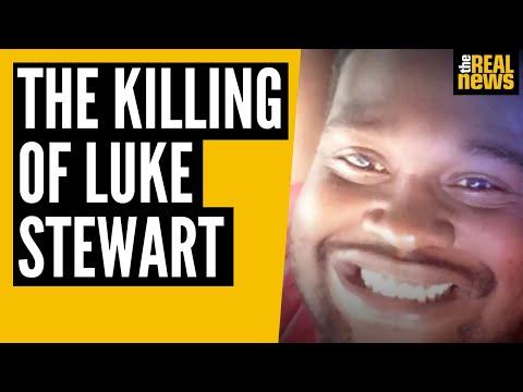 Luke Stewart was sleeping in his car, then cops killed him