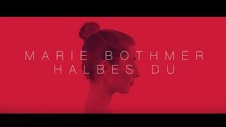 Marie Bothmer   Halbes Du (Official Video)