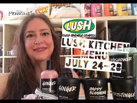 Lush Kitchen Menu July 24-28 | Lush Encyclopedia Blog
