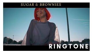 Sugar & Brownies Ringtone |Download Link In Description|