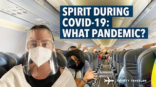 Flying Spirit Airlines During COVID-19: What Pandemic?