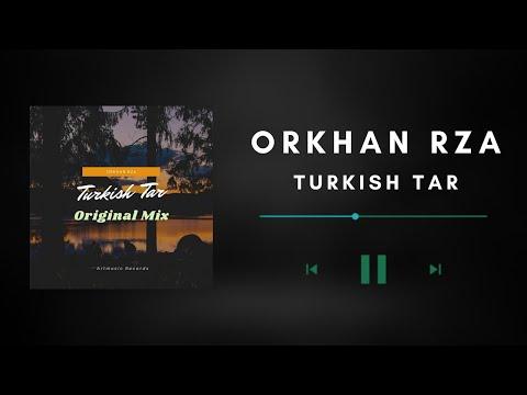 orkhan-rza-turkish-tar-original-mix