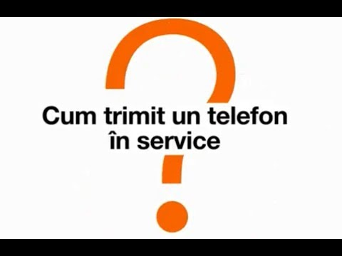 Cum trimit telefonul in Service.