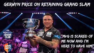"Gerwyn Price on retaining Grand Slam: ""MVG is scared of me now and I'm here to have him!"""