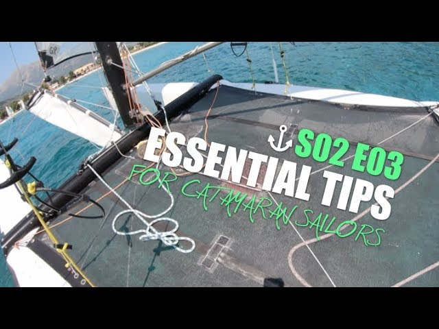 Quick tips for catamaran sailors S02 E03   furl the jib, snap the shackle, cut the rope