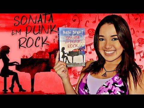 RESENHA: SONATA EM PUNK ROCK, de Babi Dewet | Magia Literária