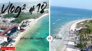 Playa del Carmen oder Tulum - wo ist es am schönsten?