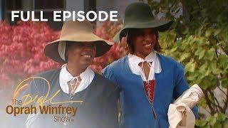 Oprah & Gayle Go Back in Time | The Oprah Winfrey Show | Oprah Winfrey Network