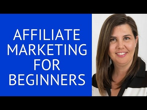 Affiliate Marketing For Beginners – Affiliate Marketing 2017 For Dummies – Learn Affiliate Marketing