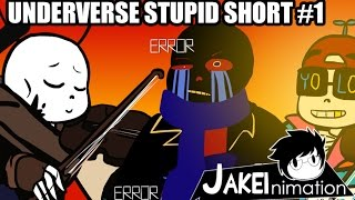 UNDERVERSE STUPID SHORT #1[By Jakei]