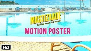 Mastizaade - Motion Poster