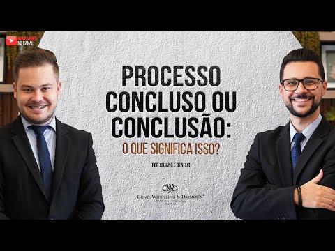 Processo concluso ou conclusão: entenda o que significa