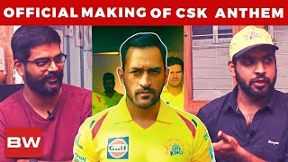 MAKING: CSK Official Whistle Podu Song |Kadhai Films