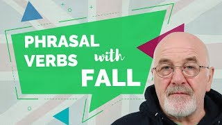 English Phrasal Verbs with Fall - Intermediate Level English Lessons