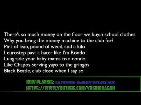 Rae Sremmurd - Black Beatles ft. Gucci Mane lyrics