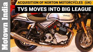 TVS gets into big league with acquisition of Norton Motorcycles (UK) | Motown India