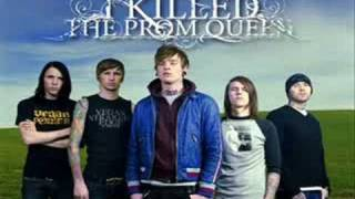 I Killed the Prom Queen- To Be Sleeping While Still Standing