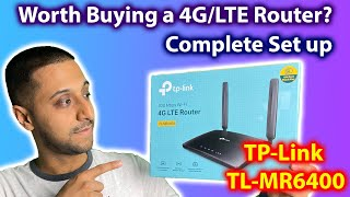 Worth buying a 4G/LTE Router?   TP-Link TL-MR6400 Complete Set Up