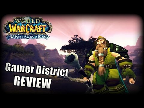 WoW Private Server Review – Gamer District