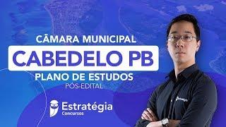 Câmara Municipal de Cabedelo PB: Plano de estudos pós-edital