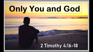 Only You and God