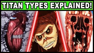 Every Type of Titan Explained! (Attack on Titan / Shigeki no Kyojin Rod Reiss and All Titan Types)