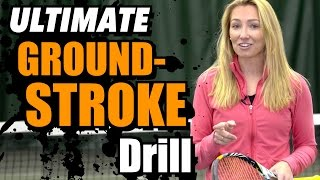Ultimate Groundstroke Drill