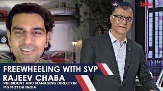 Freewheeling with SVP: Live with Rajeev Chaba, MG Motor India | carandbike