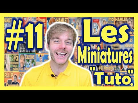 """#11 - Les Miniatures - Comment créer ses miniatures avec What's Up Brault ? - """"Tuto"""""""