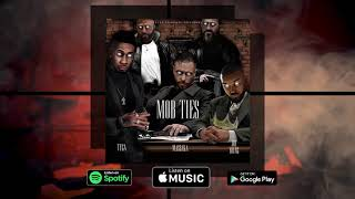 Massaka & Joe Young ft. Tyga - MOB TIES (Official Audio) Prod. Deadeye