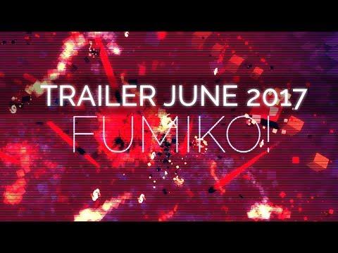 Fumiko! - Official Trailer June 2017 thumbnail